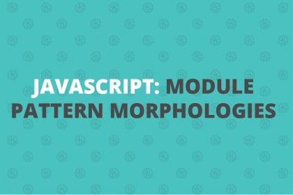 javascriptL module pattern morphology